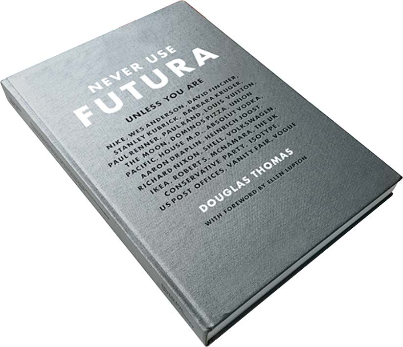 The Futura font | 30 typefaces - their look, history & usage